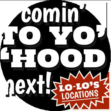 Lo-Los Comin to yo hood next